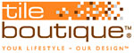 Tile Boutique - Tiles